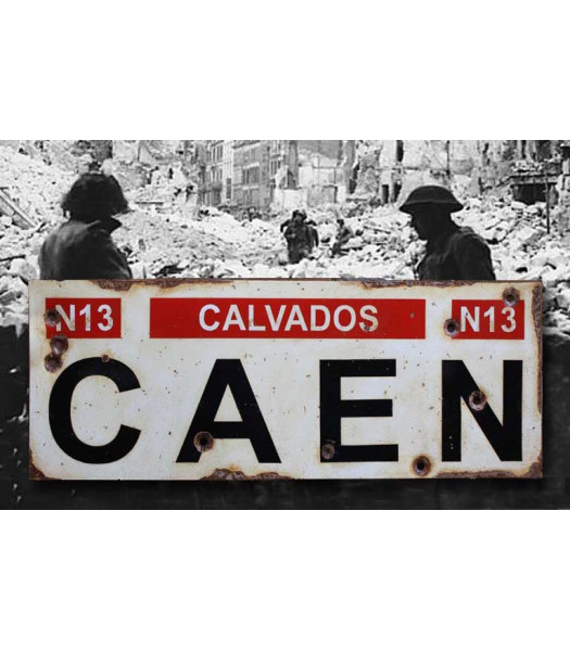 Caen - Vintage WW2 Road And Place Name Sign