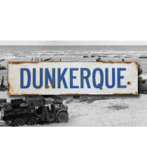 Dunkirk - Vintage WW2 Road And Place Name Sign