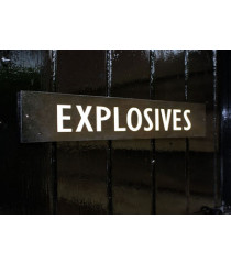 """WW2 British """"Explosives"""" door sign"""