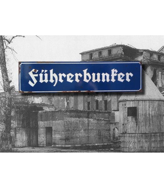 Fuhrerbunker - Vintage WW2 Road And Place Name Sign